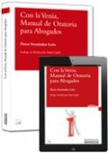 Con la Venia, Manual de Oratoria para Abogados (Dúo)