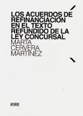 Los acuerdos de refinanciaciónen el Texto Refundido de la Ley Co