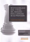 Responsabilidad civil y penal del abogado