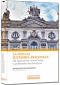 La Fiducia Sucesoria Aragonesa